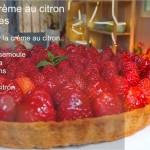 Vidéo choumicha : Tarte au citron, fraises et à la crème